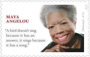 A Maya Angelou stamp that was issued Tuesday features a quote attributed to her. But children's book author named Joan Walsh Anglund says she wrote it first.